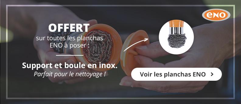 Offre ENO support boule inox offert